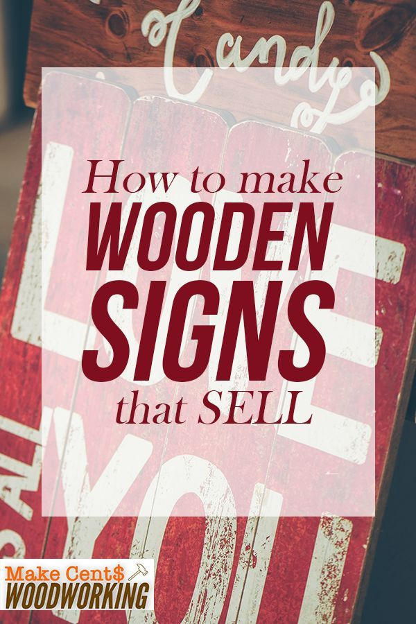 How to Make Wooden Signs That Sell   Woodworking projects ...