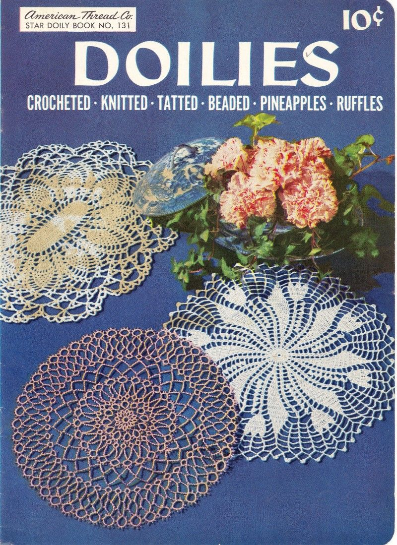 Doilies Crocheted, Knitted, Tatted, Beaded, Pineapples, Ruffles ...