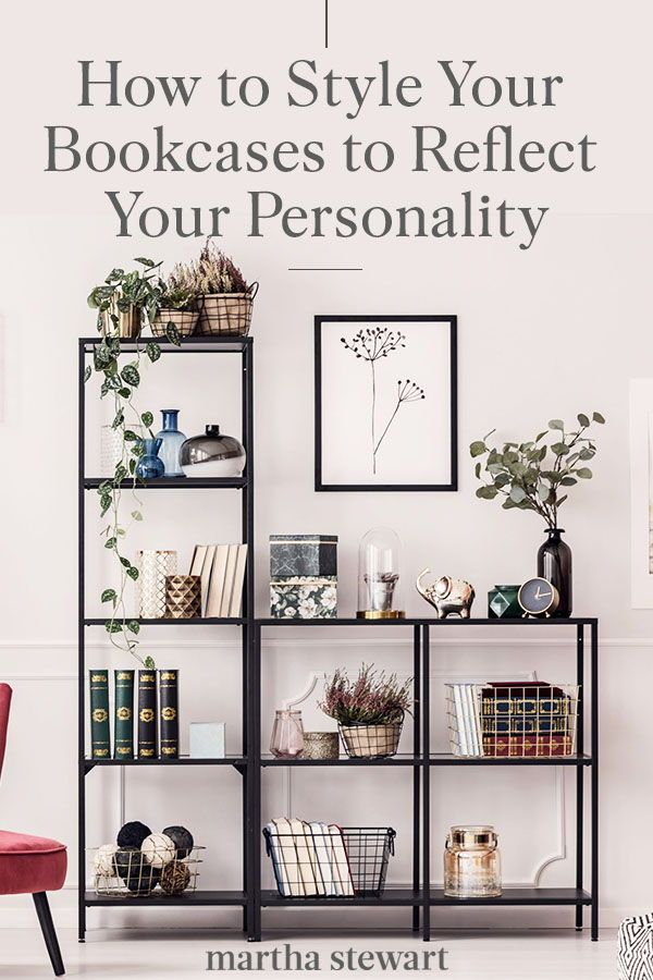 How To Decorate Your Home With Personality: How To Style Your Bookcases To Reflect Your Personality In 2020