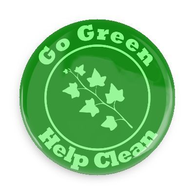 Go green help clean - Funny Buttons - Custom Buttons - Promotional