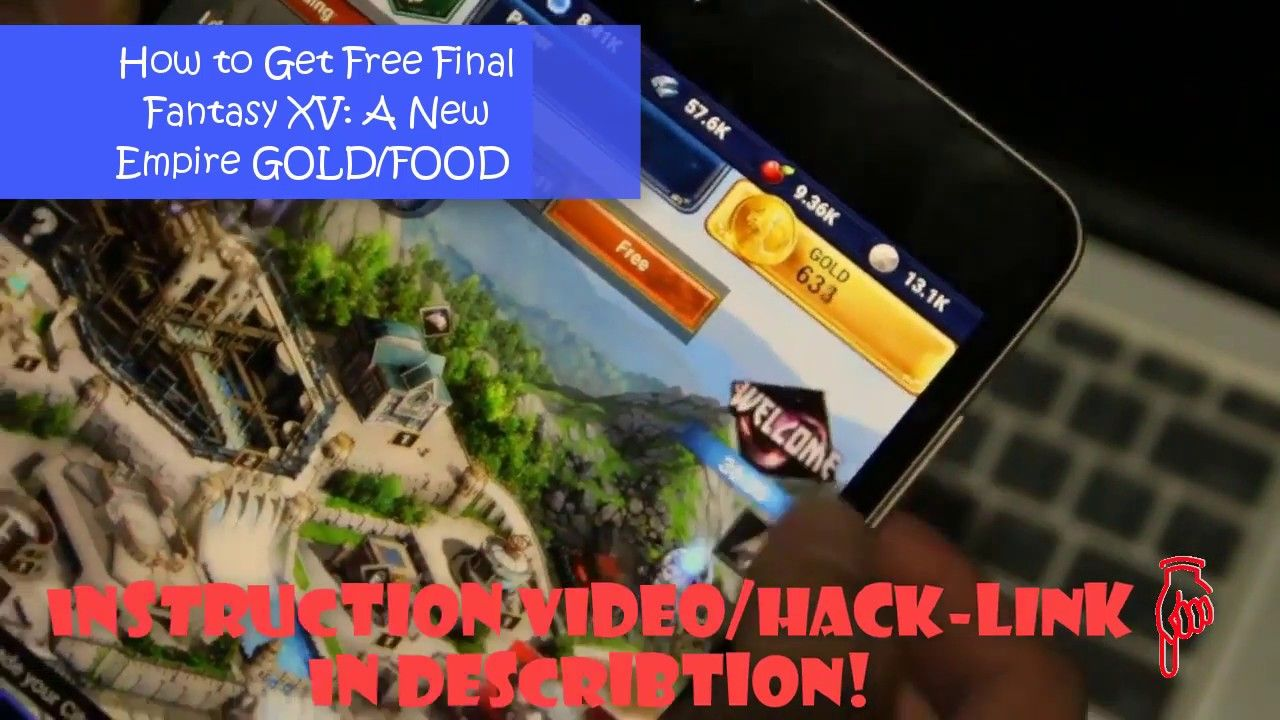 Final Fantasy XV A New Empire Hack Free Gold/Food 2018 | IOS