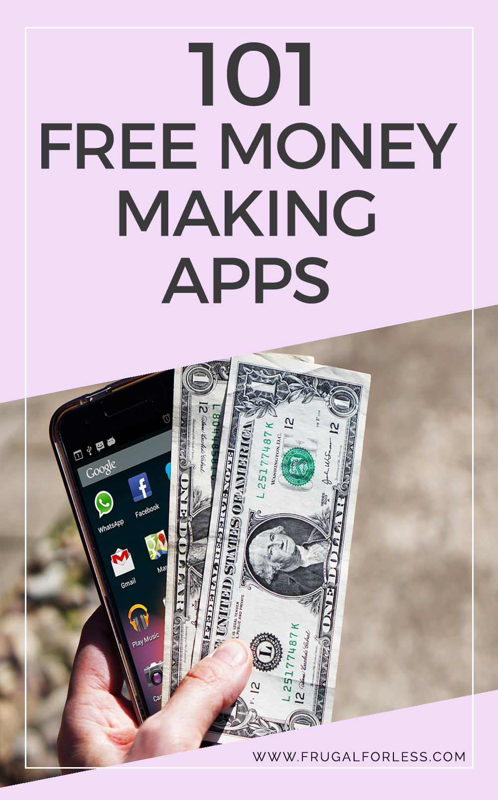 101 Free Money Making Apps To Earn Cash Today (Updated