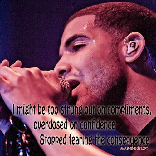 Drake3 Headlines Quotes And Life Stuff Quotes Song Quotes