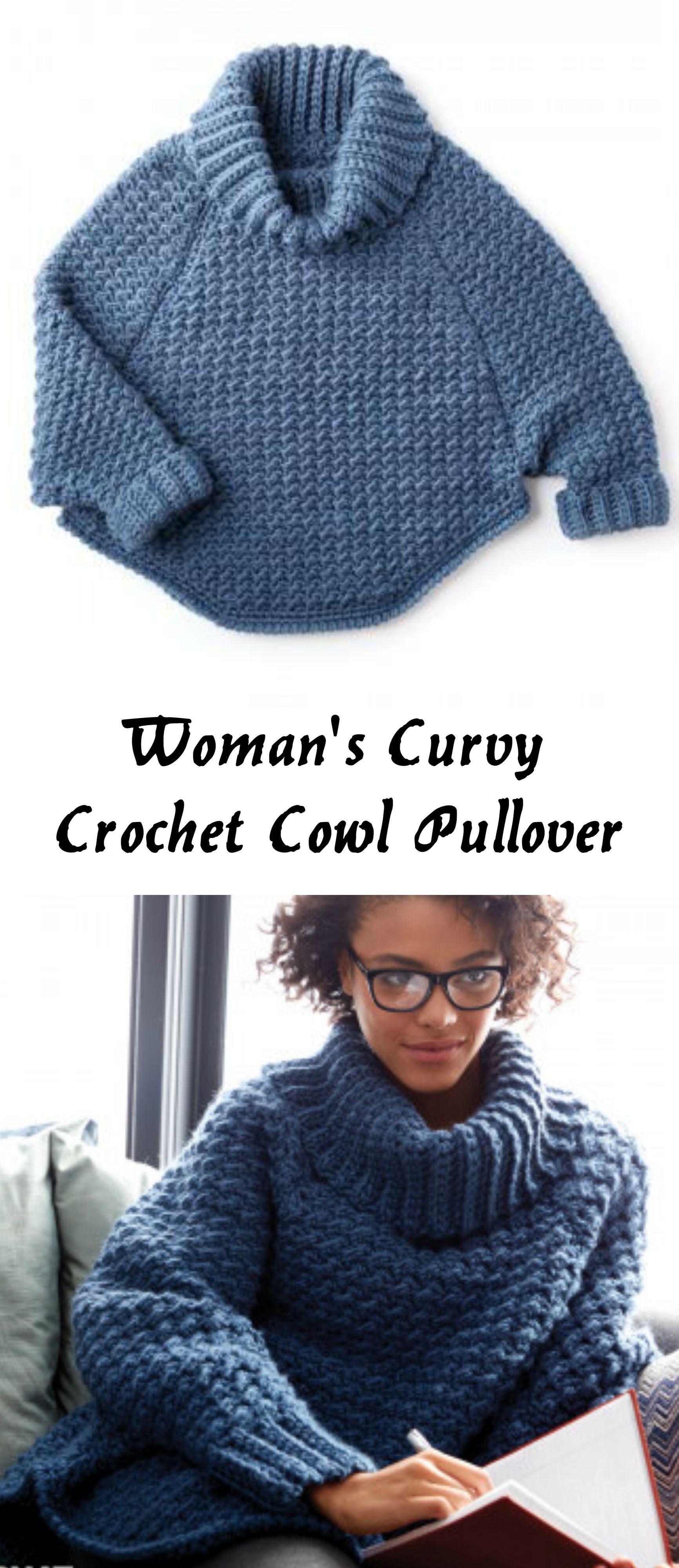 Woman's Curvy Crochet Cowl Pullover #crochetsweaterpatternwomen