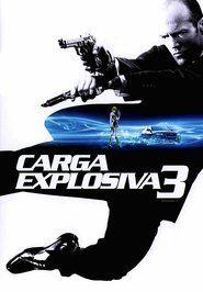 Carga Explosiva 3 720p Hd Dublado Carga Explosiva Carga Explosiva 3 Filmes Futuristas