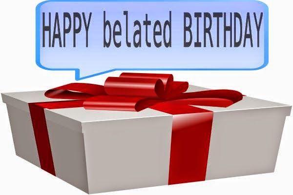 Happy Belated Birthday Gift