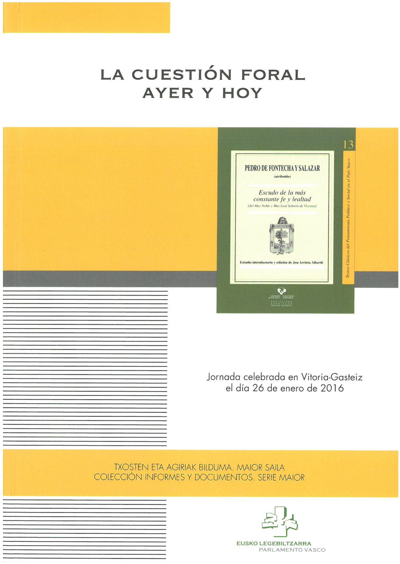 La Cuestión Foral Ayer Y Hoy Parlamento Vasco 2016 Ciencias Politicas Ayer 26 De Enero