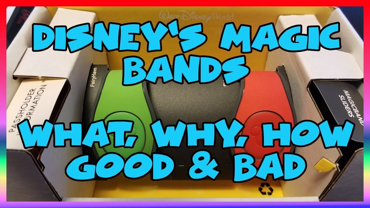 Disneys magic bands what why how good bad ep 140