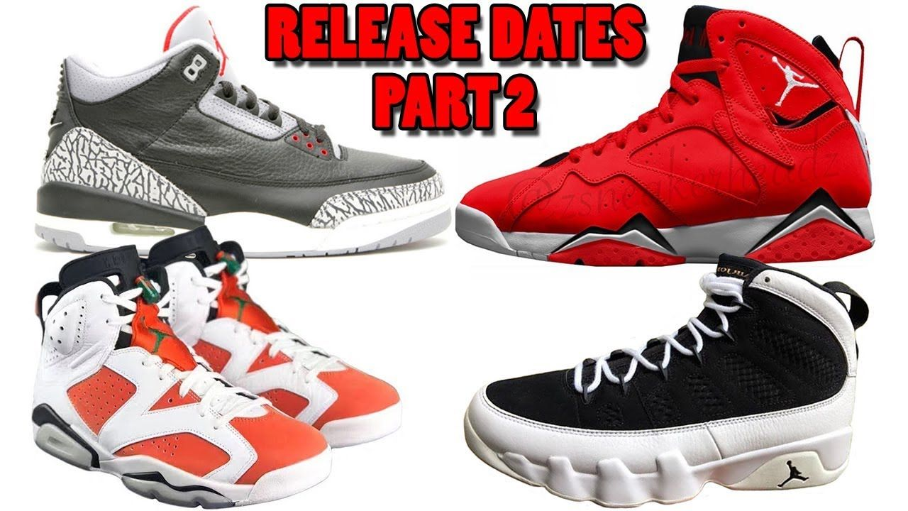 AIR JORDAN 3 BLACK CEMENT RELEASE DATE, JORDAN 7 FADEAWAY, JORDAN 6  GATORADE, JORDAN 9 2018 AND MORE - Feels 22