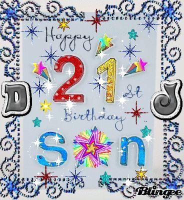 Pin By Shawna On Birthday Happy 21st Birthday Wishes Happy 21st Birthday Son 21st Birthday Wishes