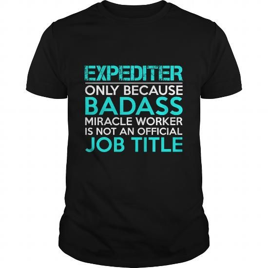 EXPEDITER Badass1 P1 - #shirt dress #baseball shirt. ORDER NOW => https://www.sunfrog.com/Jobs/EXPEDITER-Badass1-P1-Black-Guys.html?68278