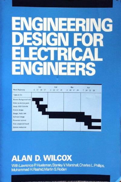 Engineering Design For Electrical Engineers By Alan D Wilcox Pearson Engineering Design Electrical Engineering Books Electrical Engineering