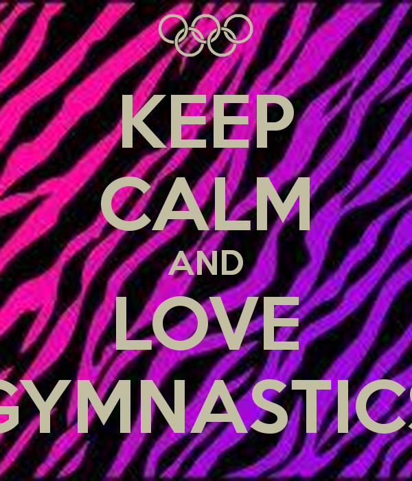 Keep Calm And Love Gymnastics 322 600x700