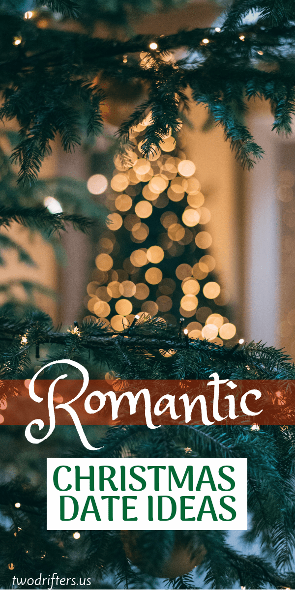 32 Magical Romantic Christmas Date Ideas For Couples Romantic Christmas Christmas Date Christmas Couple