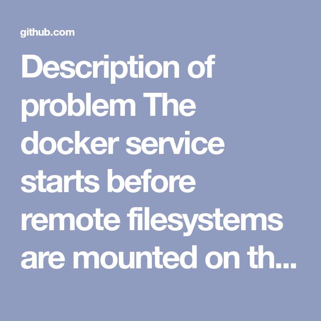 Description Of Problem The Docker Service Starts Before
