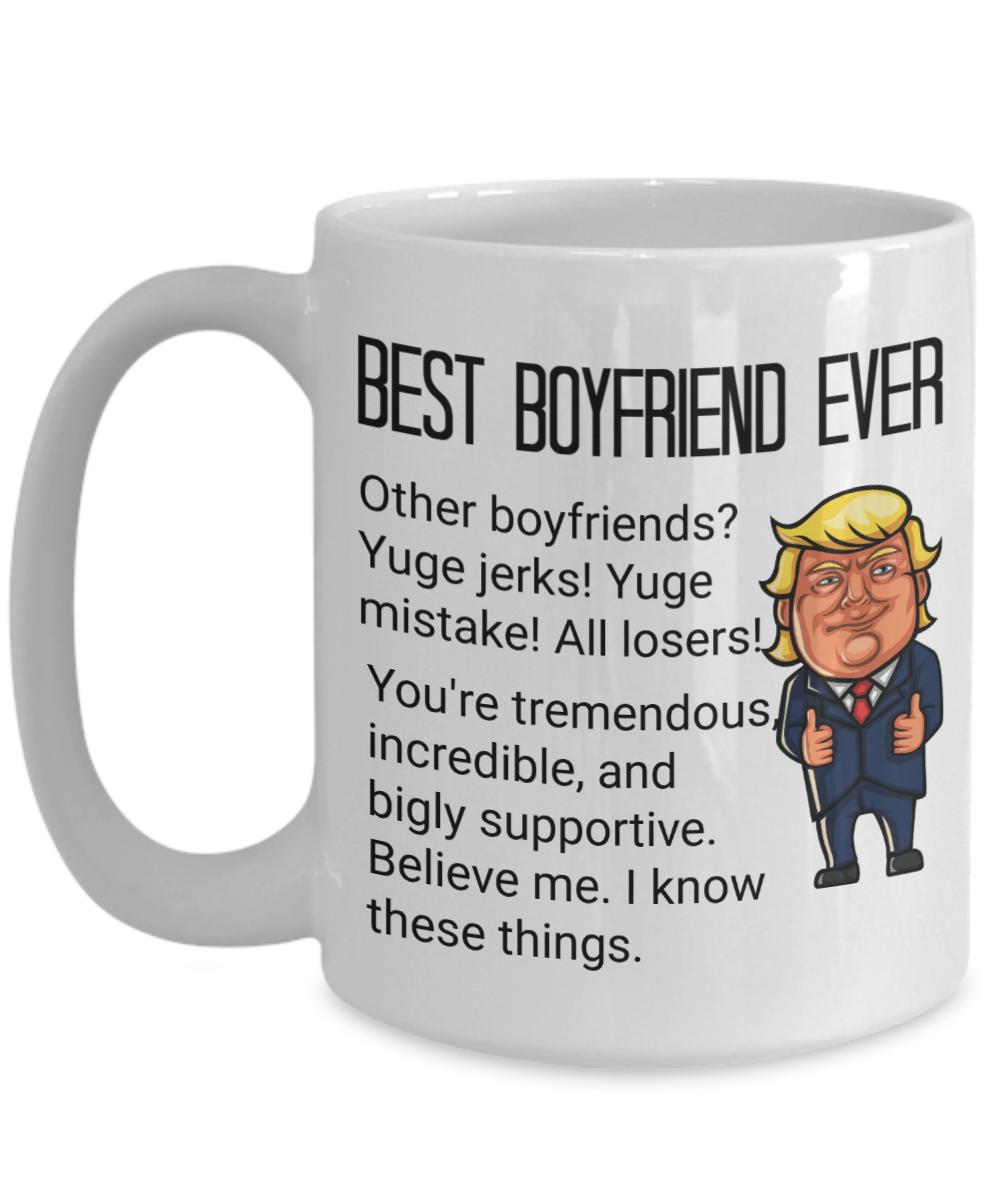 152b3f3769c Funny Donald Trump boyfriend mug for Valentine's Day, Anniversary,  Christmas, or birthday.