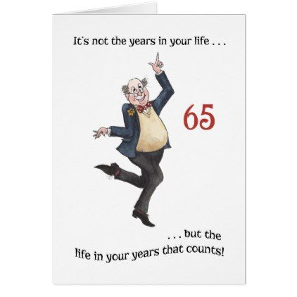 Fun Age Specific 65th Birthday Card For A Man