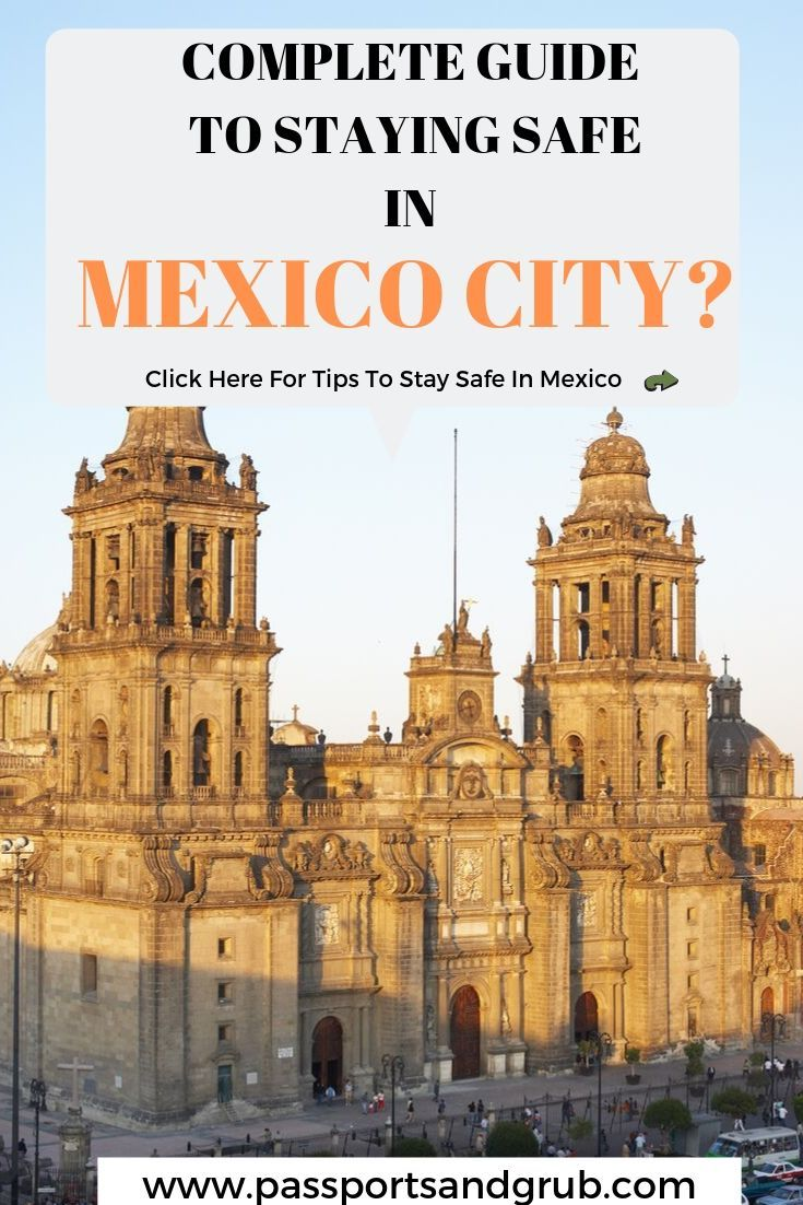 how safe is mexico city for tourists
