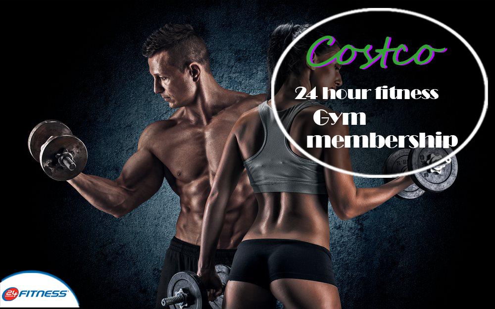 costco 24 hour fitness gym membership http
