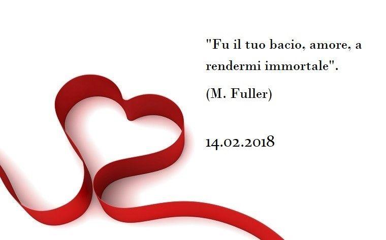 Frase Dolce Per La Festa Di San Valentino Tratta Da M Fuller