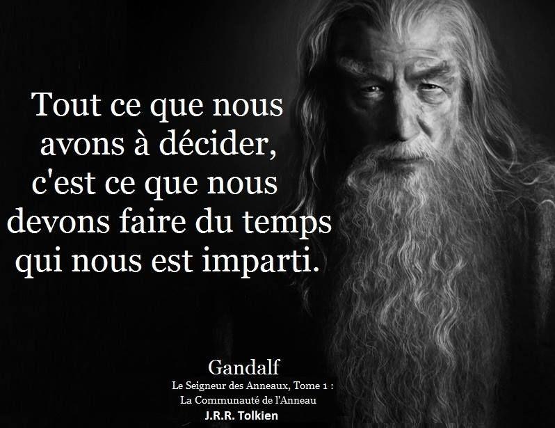 Gandalf Le Seigneur Des Anneaux Seigneur Des Anneaux Citation
