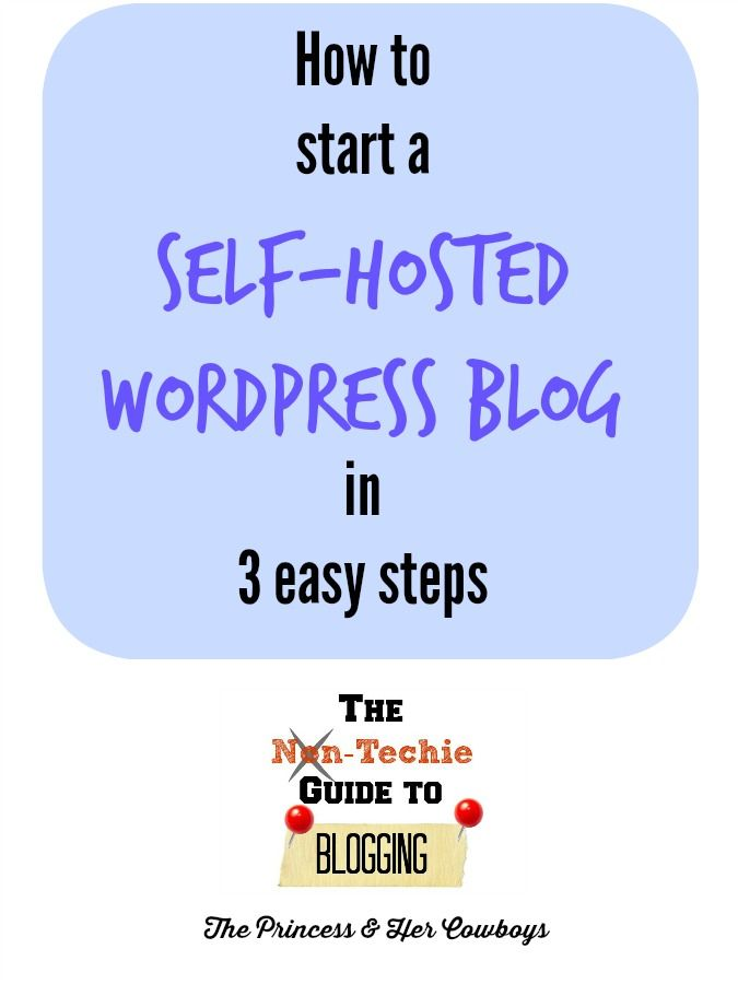 How to Start a Self-Hosted Wordpress Blog - The Princess & Her Cowboys