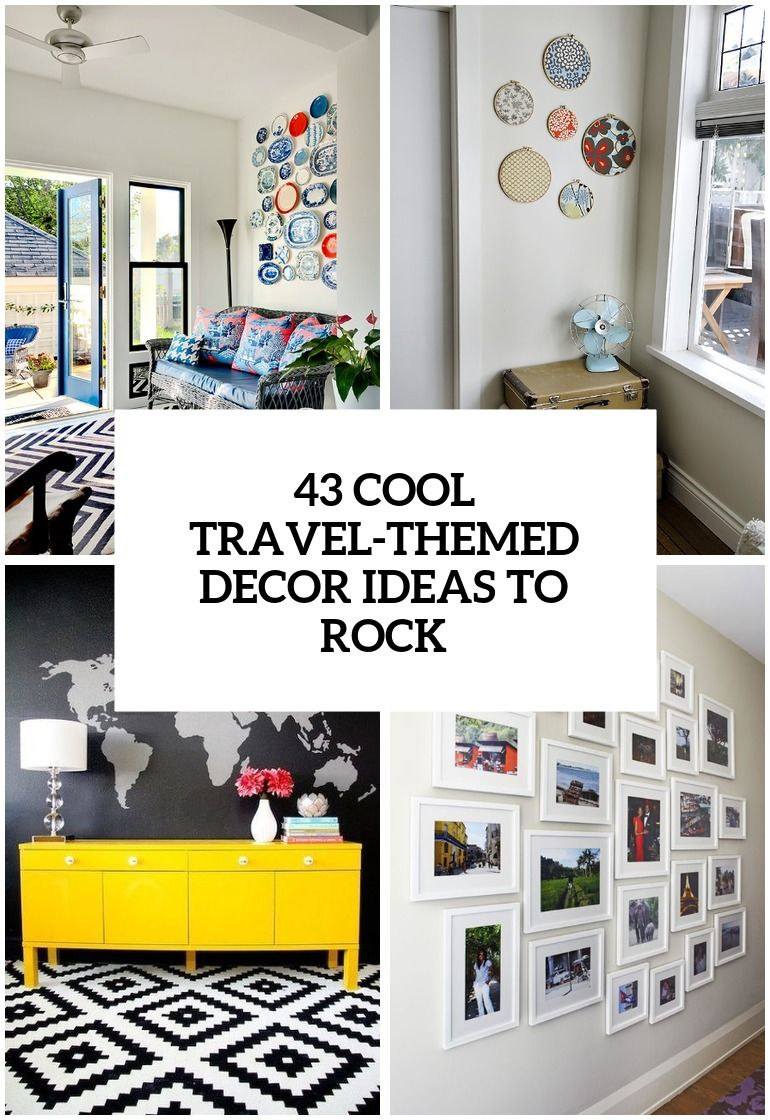 Cool Travel Inspired Home Decor Ideas To Rock Cover Home Decor