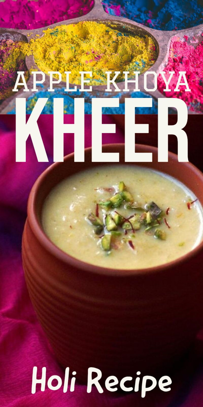 Apple Mawa Kheer Recipe with Video – Holi Special