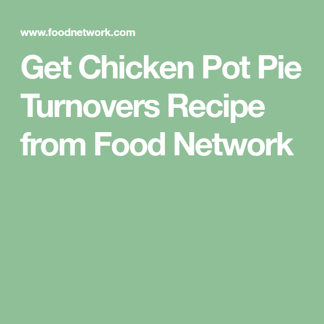 Get chicken pot pie turnovers recipe from food network apple get chicken pot pie turnovers recipe from food network apple iphone forumfinder Choice Image