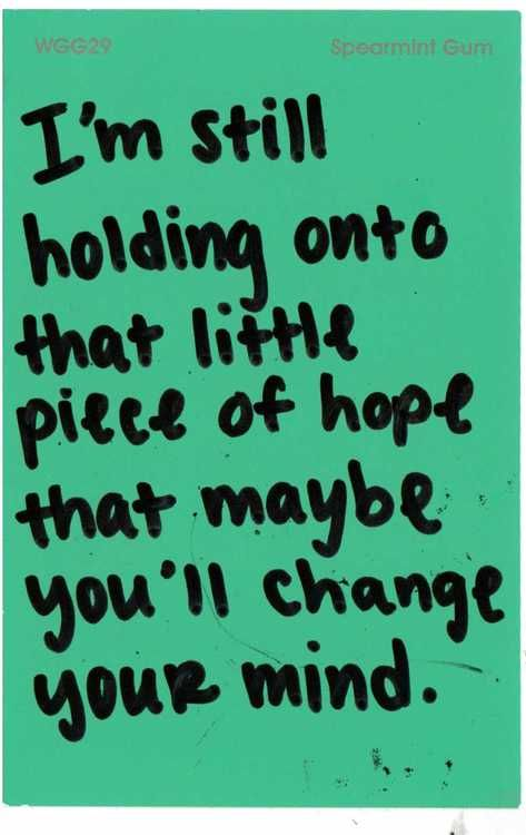 Still Holding Onto Maybe This Is Me Pinterest Love Quotes