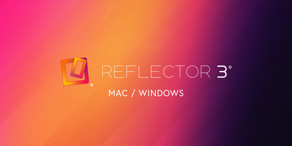 Reflector 3 for Mac and Windows is an advanced screen