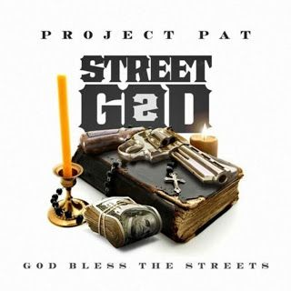 """Life"" According To Paul Lipsey...: NEW MIXTAPE!!! - PROJECT PAT - ""STREET GOD 2""..."
