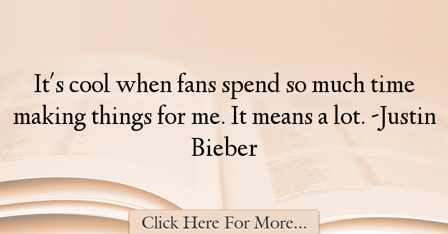 Justin Bieber Quotes About Cool - 10670