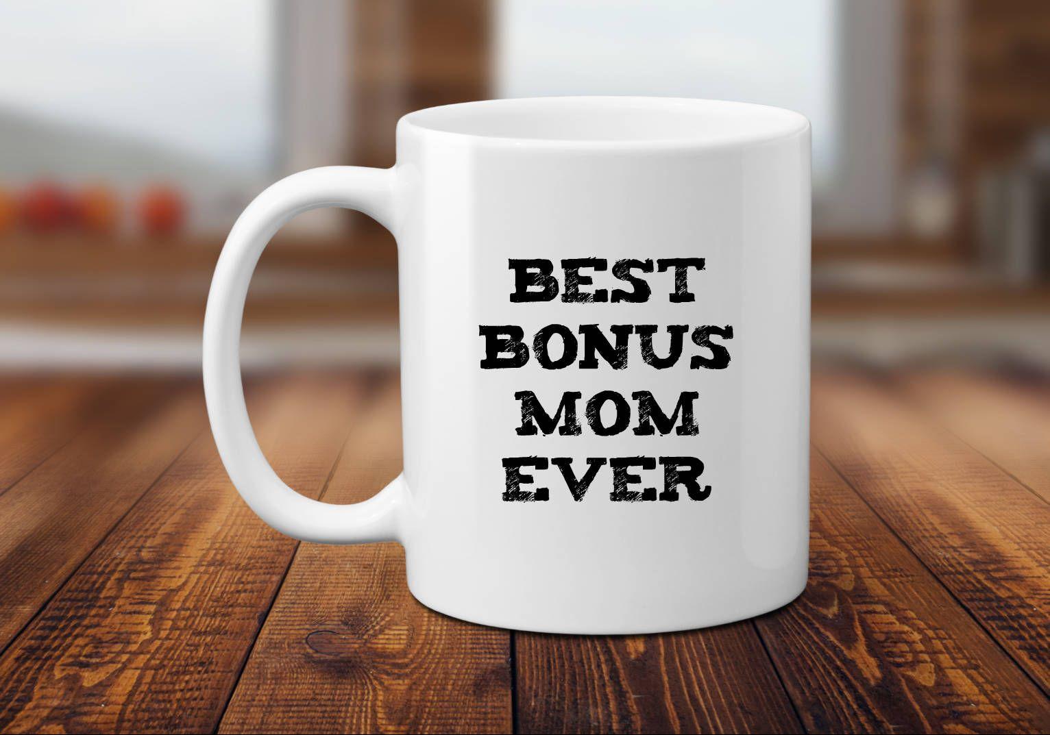 Best bonus mom ever gift for step mom stepmom of bride