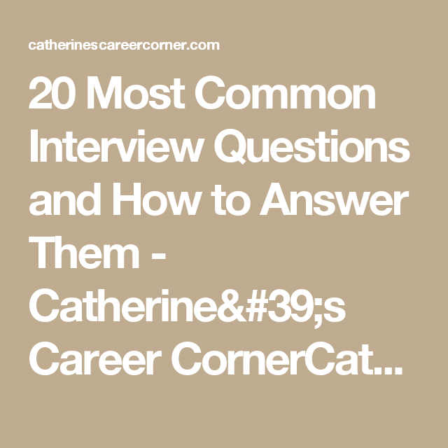 20 Most Common Interview Questions and How to Answer Them ...