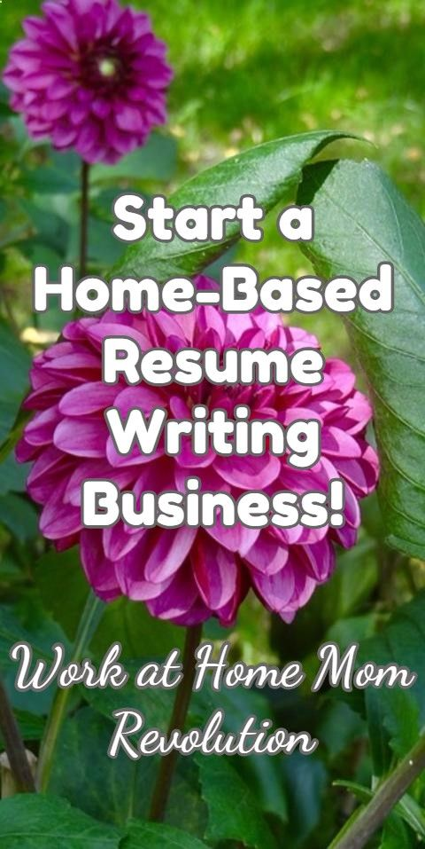 Start a Home-Based Resume Writing Business! \/ Work at Home Mom - resume start