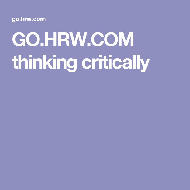 GO.HRW.COM thinking critically | Earth science, Science ...