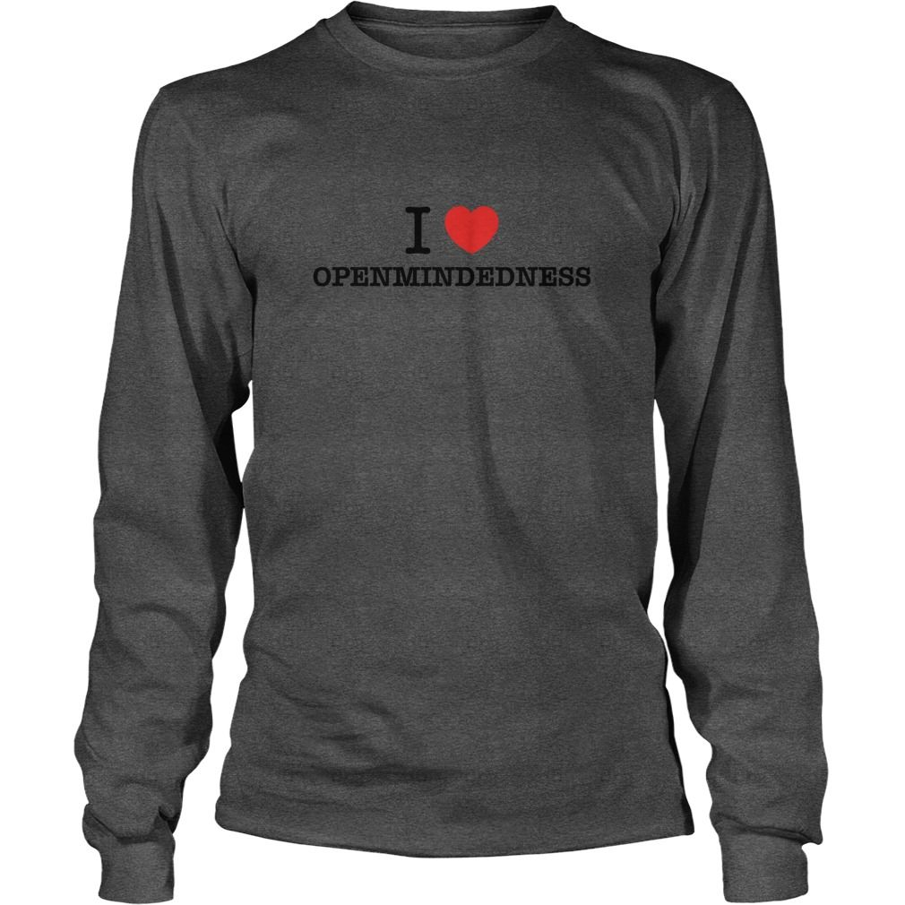 I Love OPENMINDEDNESS #gift #ideas #Popular #Everything #Videos #Shop #Animals #pets #Architecture #Art #Cars #motorcycles #Celebrities #DIY #crafts #Design #Education #Entertainment #Food #drink #Gardening #Geek #Hair #beauty #Health #fitness #History #Holidays #events #Home decor #Humor #Illustrations #posters #Kids #parenting #Men #Outdoors #Photography #Products #Quotes #Science #nature #Sports #Tattoos #Technology #Travel #Weddings #Women