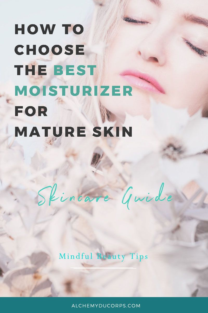 Best moisturizers for mature skin