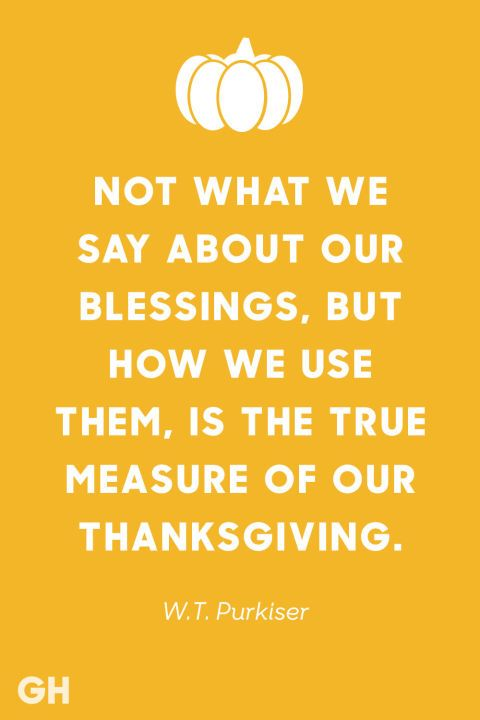 50 Best Thanksgiving Quotes To Share At Your Table Thanksgiving Quotes Thanksgiving Quotes Inspirational Happy Thanksgiving Quotes