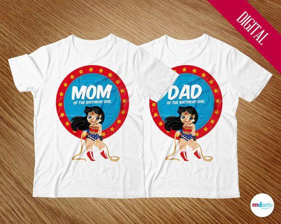 Wonder Woman Mom Dad Of The Birthday Girl T Shirts DIY Party Printables