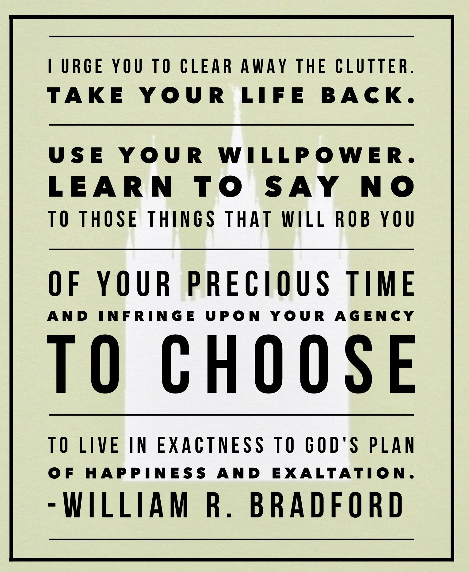 Ldsquotes Ldsconf Time Distractions Willpower