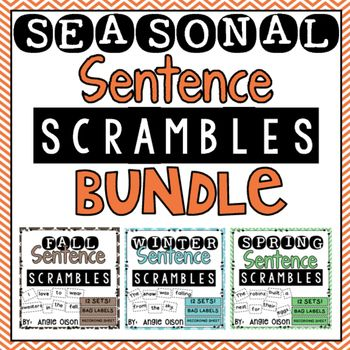 Seasonal Sentence Scrambles Are Activities That My Students Love Print The Words Onto White Or