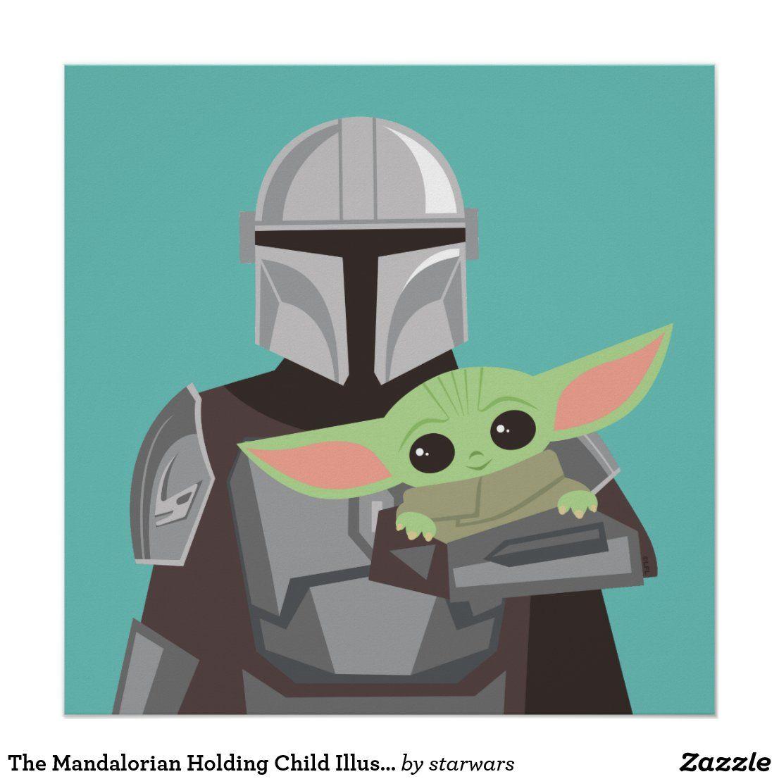 The Mandalorian Holding Child Illustration Poster Zazzle Com Illustrations Posters Children Illustration Star Wars Cartoon