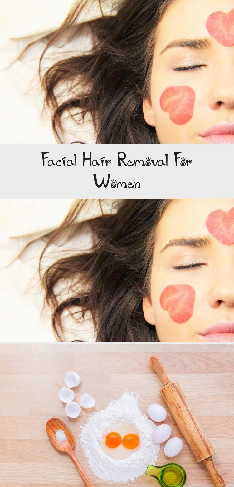 Facial Hair Hairstyles Removal women As you know that