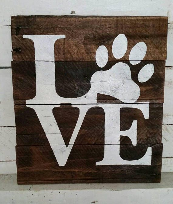 LOVE Paw Print Wood Sign Reclaimed Pet Decor Dog Lover Gift Veteranarian Office Pallet Owner Farmhouse