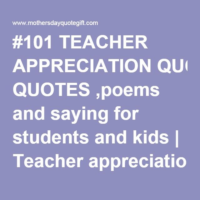 101 Teacher Appreciation Quotes Poems And Saying For Students And