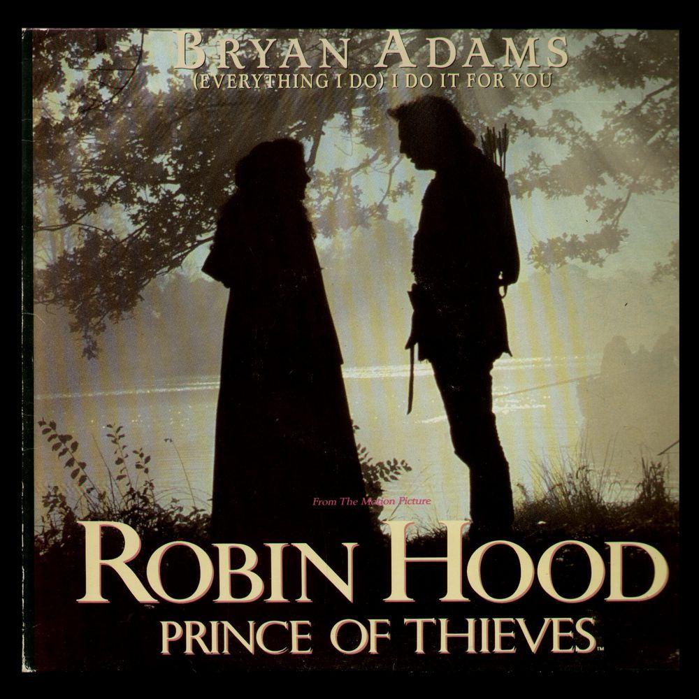 Everything I Do Bryan Adams Best Love Songs Robin Hood