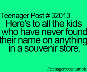 Teenager Post( funny quotes)