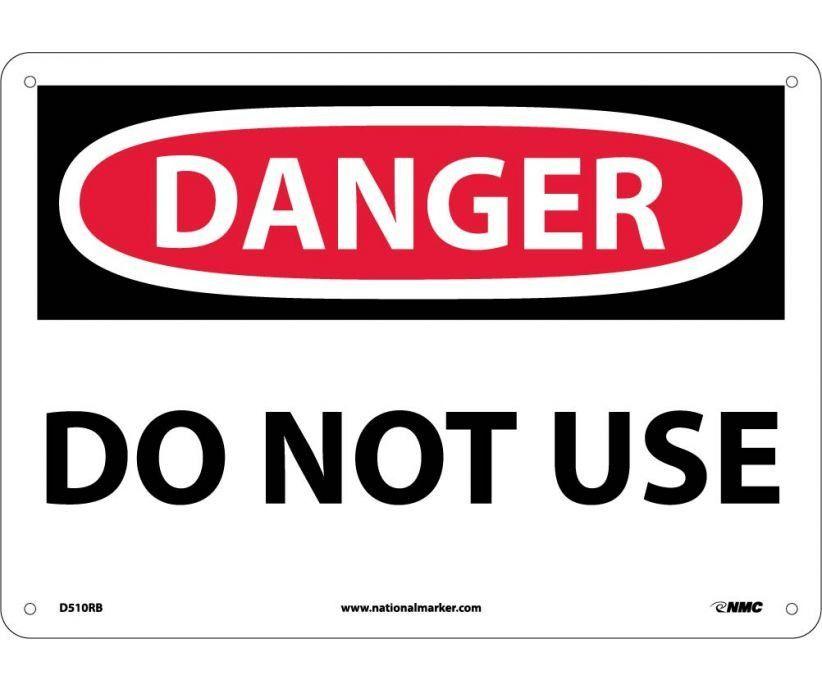 Danger do not use 10x14 rigid plastic hazard sign